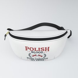 Polish Pride Heritage Polish Blood Runs Through My Veins Fanny Pack