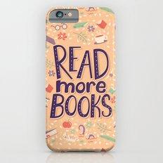 Read more books Slim Case iPhone 6s