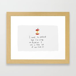 but I'm hungry! Framed Art Print