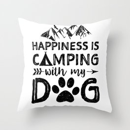 Happiness Is Camping With My Dog Throw Pillow