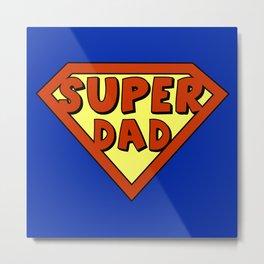 Funny super dad badge Metal Print