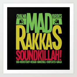 Mad Rakkas (Rockers) Soundbwoys Art Print