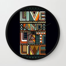LIVE & LET LIVE Wall Clock