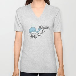 Whale, Hello There! Unisex V-Neck