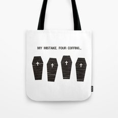 Four Coffins... Tote Bag