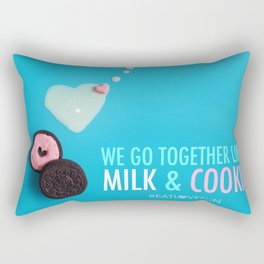 We Go Together Like Milk & Cookie Rectangular Pillow