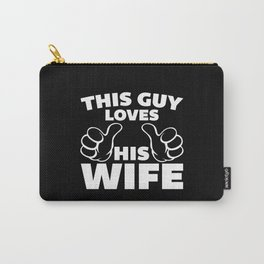 This Guy Loves Wife Quote Carry-All Pouch