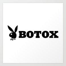 Botox Art Print