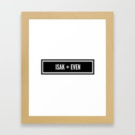 Isak x Even Framed Art Print