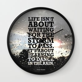 Lab No.4 -Life Isn't About Waiting For The Storm To Pass inspirational Quotes poster Wall Clock