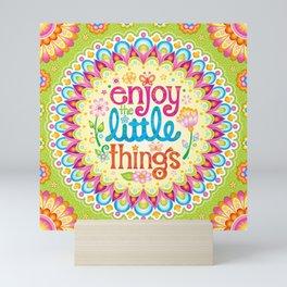 Enjoy the little things - Hand-lettered mandala art by Thaneeya McArdle Mini Art Print