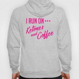 Keto T-Shirt - I Run on Ketones and Coffee T-Shirt Hoody