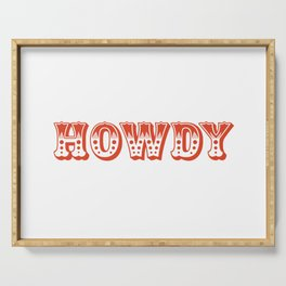 Howdy Serving Tray