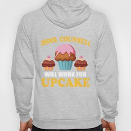School Counselor T-Shirt For Cake Lover. Hoody