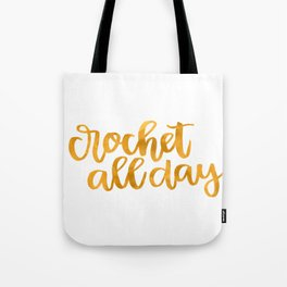 Crochet All Day - Mustard Tote Bag