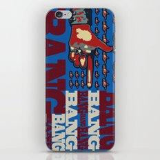Bang. Bang. Bang. iPhone & iPod Skin
