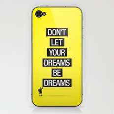 Dreams Be Dreams iPhone & iPod Skin