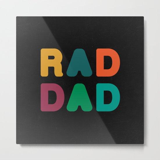 Rad Dad Metal Print