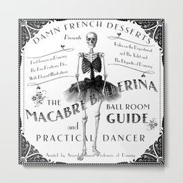 Skeleton Dancer Victorian Ads MACABRE BALLERINA Metal Print