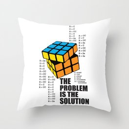 The Problem is the Solution Throw Pillow