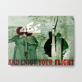 Smile and Enjoy Your Flight Metal Print