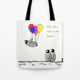 To be a Flying Penguin Tote Bag