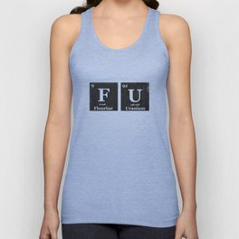 Fuck You Periodic Table of Elements  Unisex Tank Top