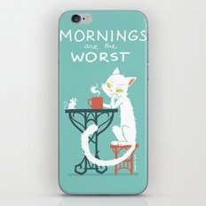 Mornings are the worst iPhone & iPod Skin