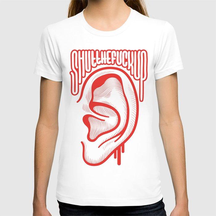 Shutthefuckup T-shirt