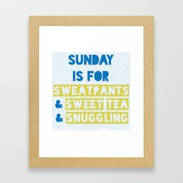 Sunday is for Sweet Tea Framed Art Print