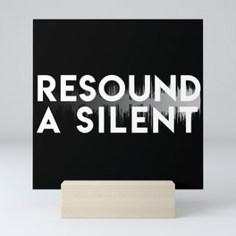 Resound a Silent Dark Mini Art Print