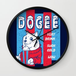 Dogee Such Cold  Wall Clock