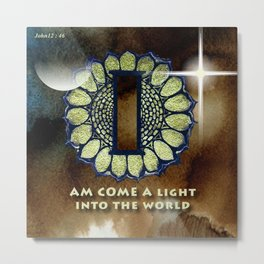 I Am Come A Light Into The World Metal Print