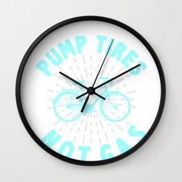Bike Rider Cyclist Environmentalist Pump Tires Not Gas Wall Clock