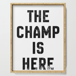The Champ Is Here Fantasy Football Serving Tray