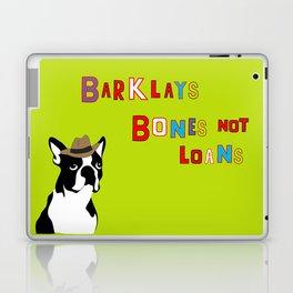Bones Not Loans Laptop & iPad Skin