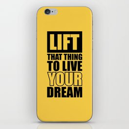 Lab No.4 -Lift That Thing To Live Your Dream Motivating Quotes poster iPhone Skin