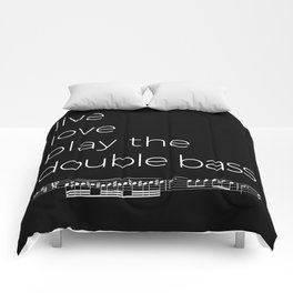 Live, love, play the double bass (dark colors) Comforters