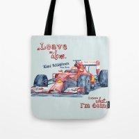 f1 Tote Bags featuring F1 Ferrari-Kimi Räikkönen by dareba