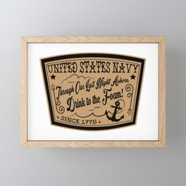 Through Our Last Night Ashore, Drink to the Foam! Framed Mini Art Print