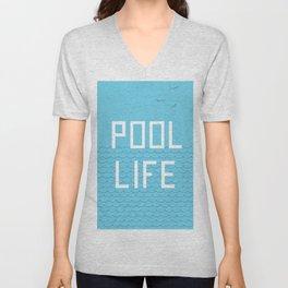Pool Life Swimmer Unisex V-Neck