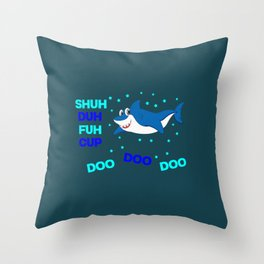 baby shark funny sarcastic annoying song. Throw Pillow