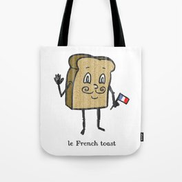 le French toast Tote Bag