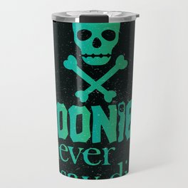 Goonies never say die Travel Mug