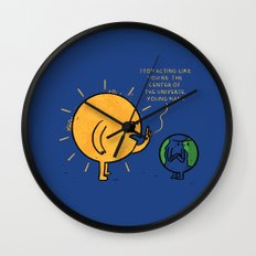 You Are Not The Center Of The Universe, Young Man ! Wall Clock
