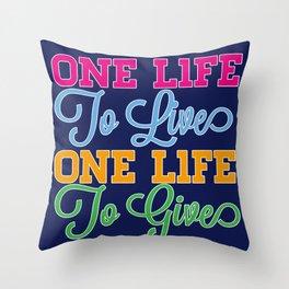 One Life Throw Pillow