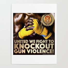 United We Fight to Knockout Gun Violence Poster