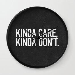 Kinda Care, Kinda Don't Wall Clock