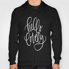Hello Lovely - Elegant Calligraphy  Hoody