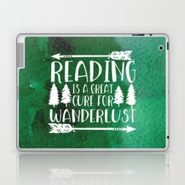 Reading is a Great Cure for Wanderlust (Green Background) Laptop & iPad Skin